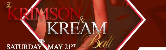 Krimson and Kream Spring Ball – May 21st